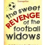 Review: The Sweet Revenge of the Football Widows – Siobhan Curham