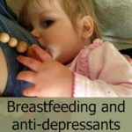 Breastfeeding and anti-depressants