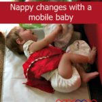 The truth about… nappy changes with a mobile baby