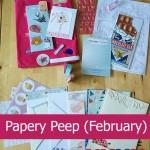 Papery Peep – February