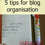5 tips for blog organisation