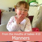 From the mouths of babes #10