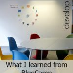 What I learned at BlogCamp