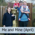 Me and Mine – April