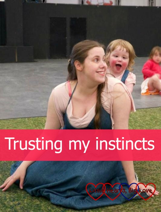 Trusting my instincts - Little Hearts, Big Love