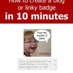How to create a blog or linky badge in 10 minutes