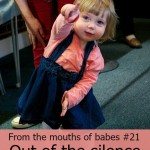 From the mouths of babes #21