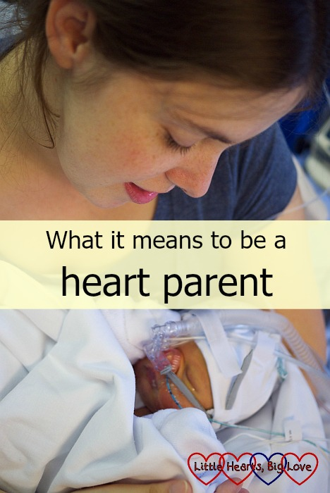 What it means to be a heart parent - an insight into life as a parent of a child with CHD - Little Hearts, Big Love