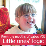 From the mouths of babes #31