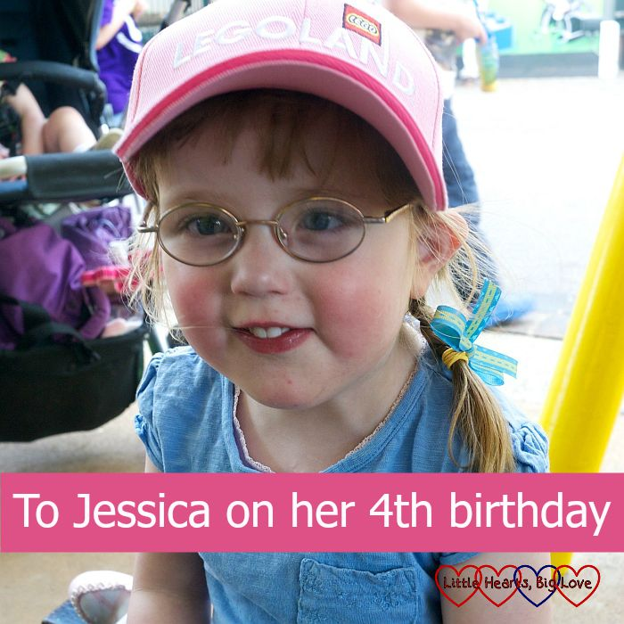 To Jessica on her 4th birthday - Little Hearts, Big Love