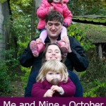 Me and Mine – October