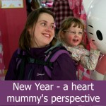 New Year – a heart mummy's perspective