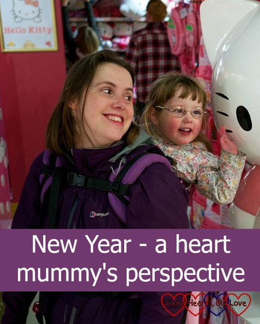 New Year - a heart mummy's perspective - Little Hearts, Big Love
