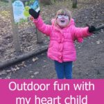 Outdoor fun with my heart child
