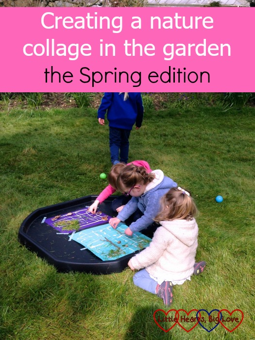 Creating a nature collage in the garden - one of our favourite outdoor activities