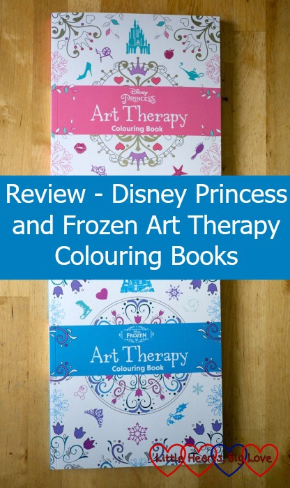 Review - Disney Princess and Frozen Art Therapy colouring books - Little Hearts, Big Love