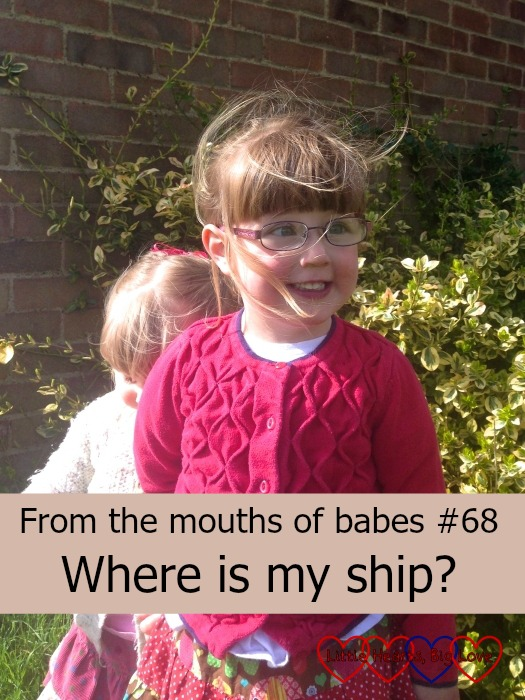 Where is my ship? This week's post for #ftmob - a linky for sharing the things that children say