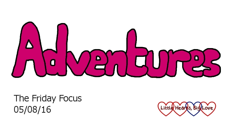 Adventures - this week's word of the week