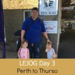 LEJOG Day 3 – Perth to Thurso