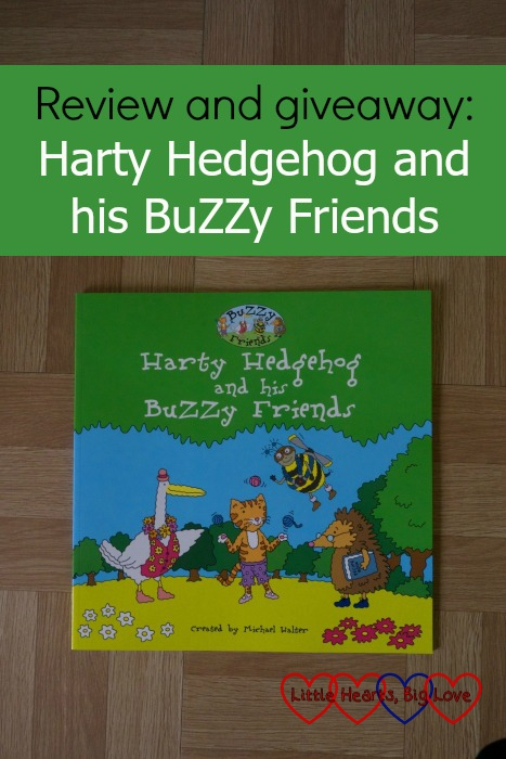 "A review of children's book ""Harty Hedgehog and his BuZZy Friends"" - plus a giveaway to win a copy"