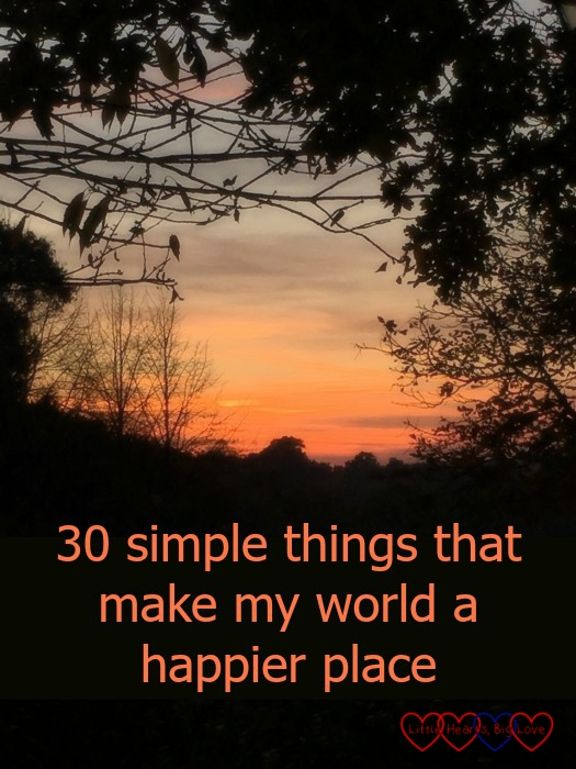 An autumn sunset and the text 30 simple things that make my world a happier place