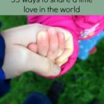 Small acts of kindness: 35 ways to share a little love in the world