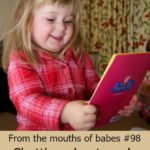 From the mouths of babes #98