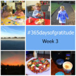#365daysofgratitude – Week 3