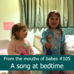 From the mouths of babes #105