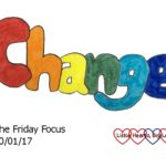 Friday Focus 20/01/17 – Making changes for the better