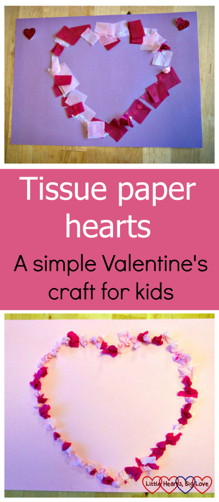 Tissue paper hearts - a simple Valentine's craft for kids
