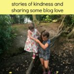 #withkindnessandlove 2 – stories of kindness and sharing some blog love