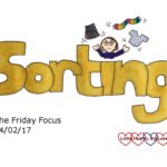 Friday Focus 24/02/17 – Sorting out stuff