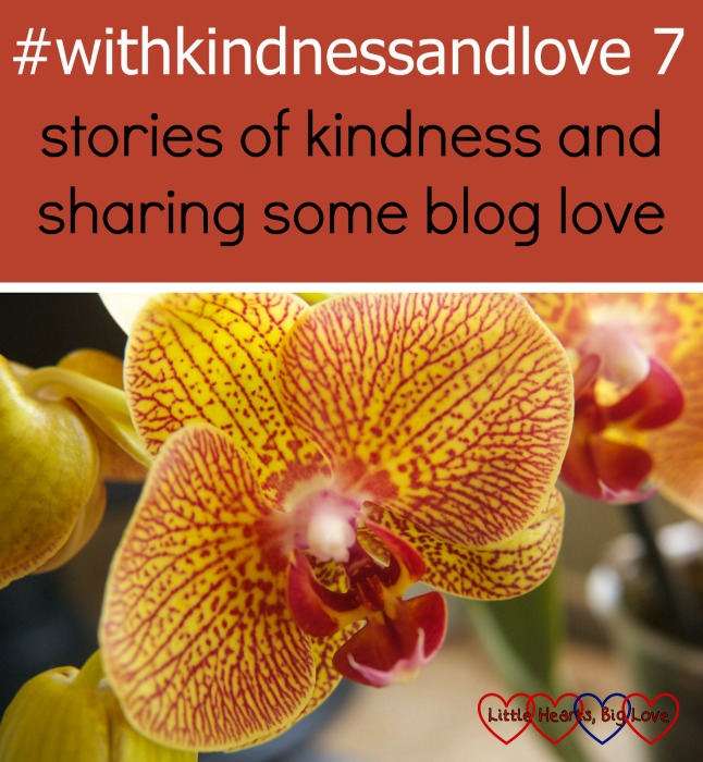 A close-up of an orchid: #withkindnessandlove - stories of kindness and sharing some blog love