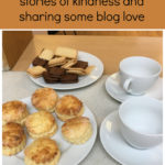 #withkindnessandlove 6 – stories of kindness and sharing some blog love