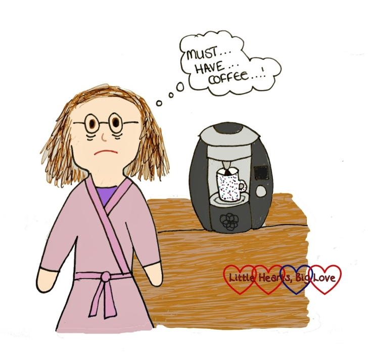 """A drawing of a very tired me standing next to the coffee machine thinking """"Must... Have... Coffee..."""""""
