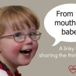 From the mouths of babes #111 – Good for the heart?
