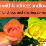 #withkindnessandlove 10 – stories of kindness and sharing some blog love