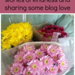 #withkindnessandlove 9 – stories of kindness and sharing some blog love