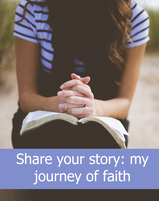 "A girl praying with her hands resting on a Bible. ""Share your story: my journey of faith"""