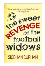 "Cover photo for ""The sweet revenge of the football widows"" by Siobhan Curham"