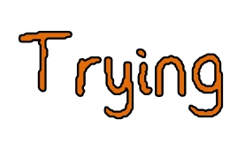 Word of the Week – Trying