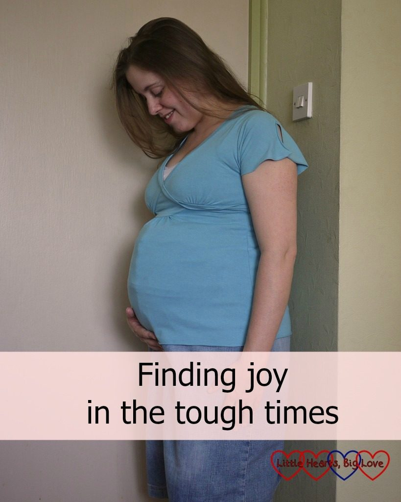 """Me looking at my bump when pregnant with Jessica - """"Finding joy in the tough times"""""""