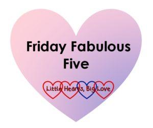 Friday fab 5