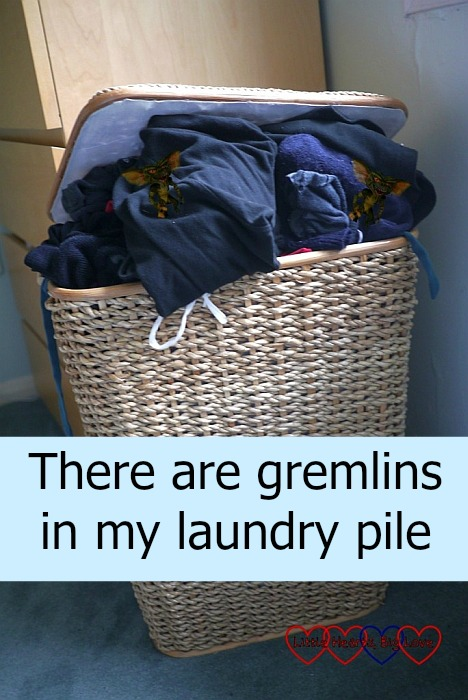 There are gremlins in my laundry pile - Little Hearts, Big Love