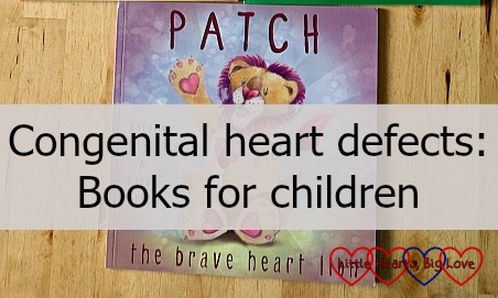 "A copy of ""Patch the Brave Heart Lion"" and the text ""Congenital heart defects: books for children"""
