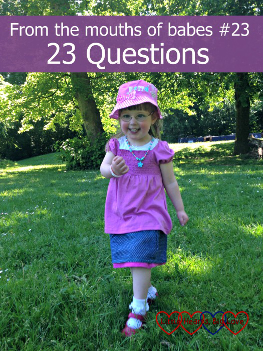 From the mouths of babes #23 - A linky to share the funny things that children say - Little Hearts, Big Love