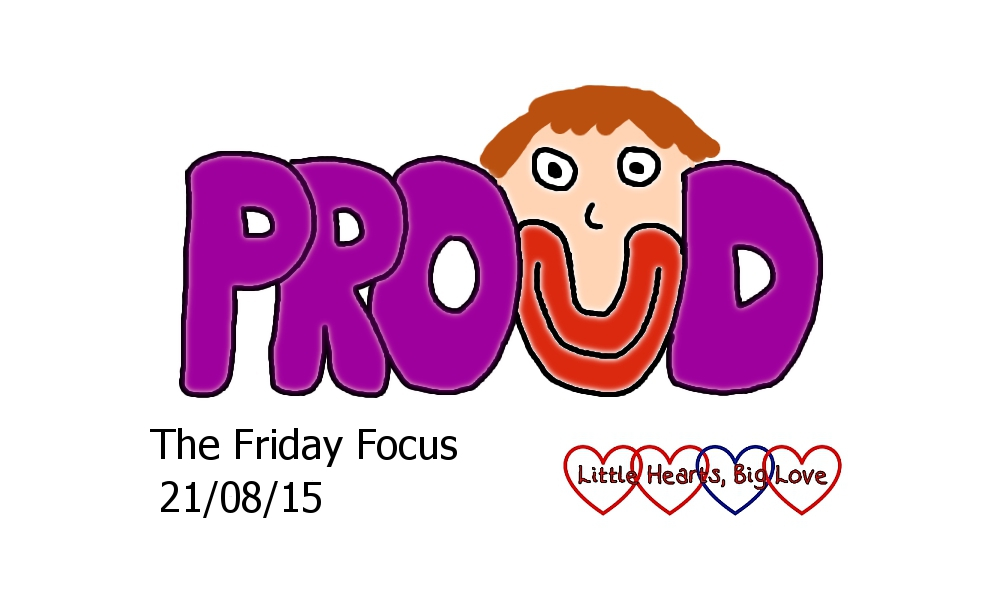 The Friday Focus 21/08/15 - Little Hearts, Big Love