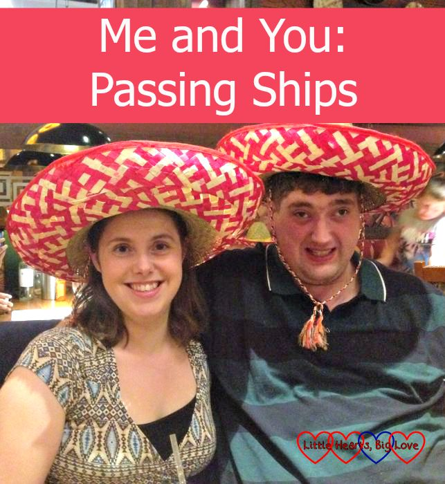 Me and You: Passing Ships - reflections on sailing through the little storms of married life - Little Hearts, Big Love