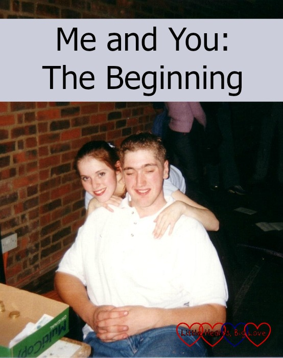 "Me and hubby when we first got together - ""Me and You: The Beginning"""